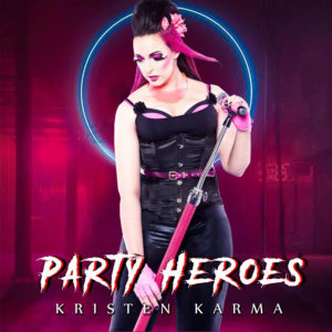kristen-karma-party-heroes-sound-kharma-song-spotlight