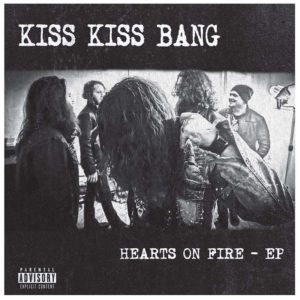 kiss-kiss-bang-hearts-of-fire-album-art